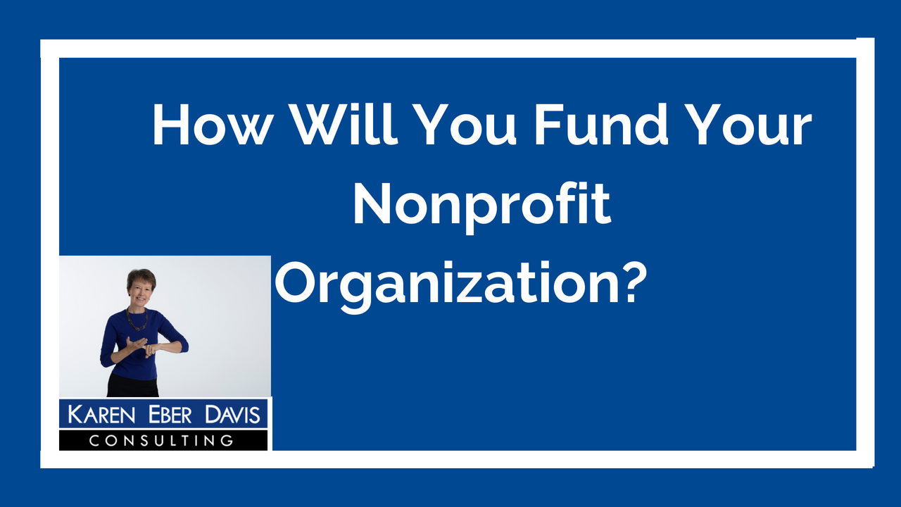 How Will You Fund Your Nonprofit Organization?