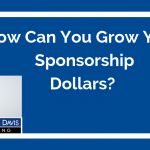 How Can You Grow Your Nonprofit's Sponsorship Dollars