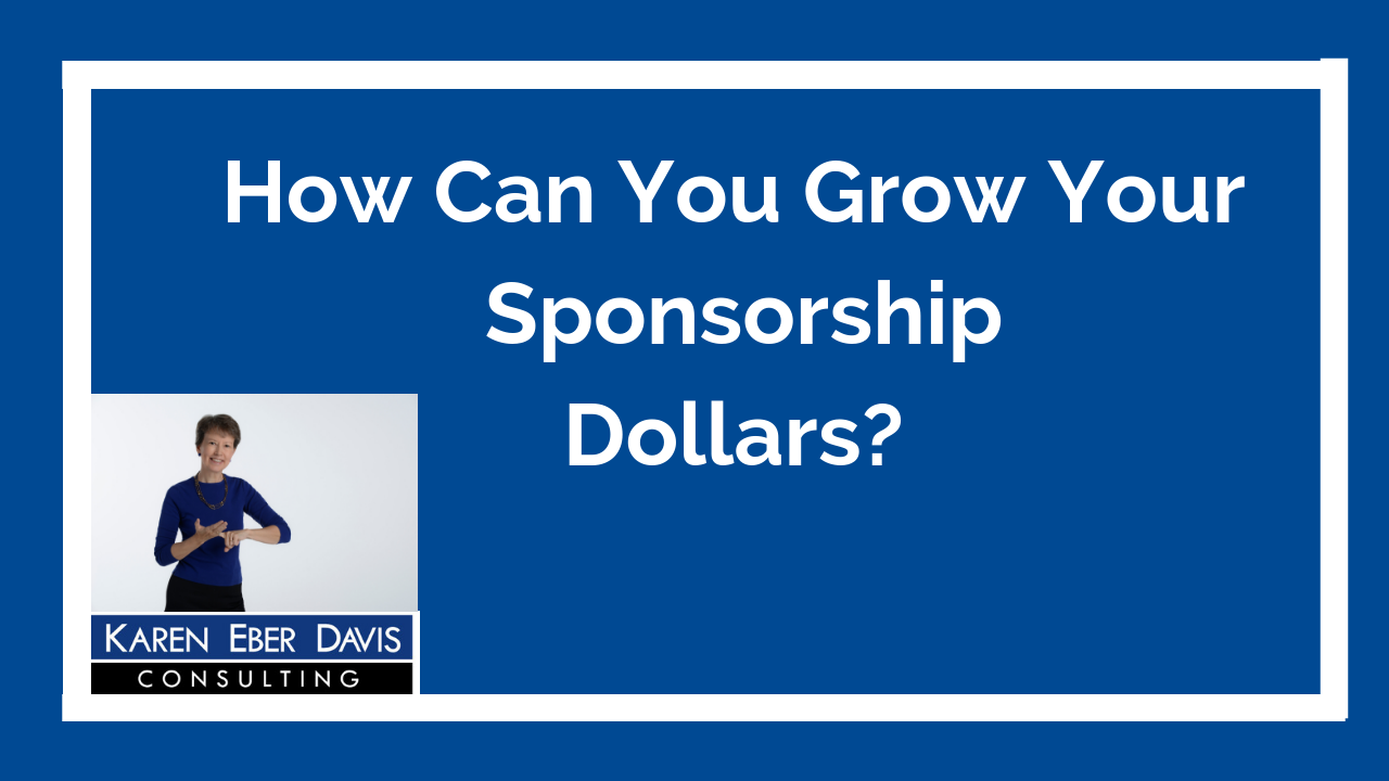 How Can You Grow Your Nonprofit's Sponsorship Dollars?