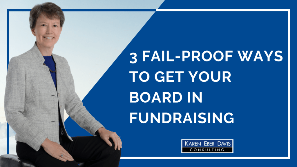 3 Fail-Proof Ways to Engage Your Nonprofit Board in Fundraising