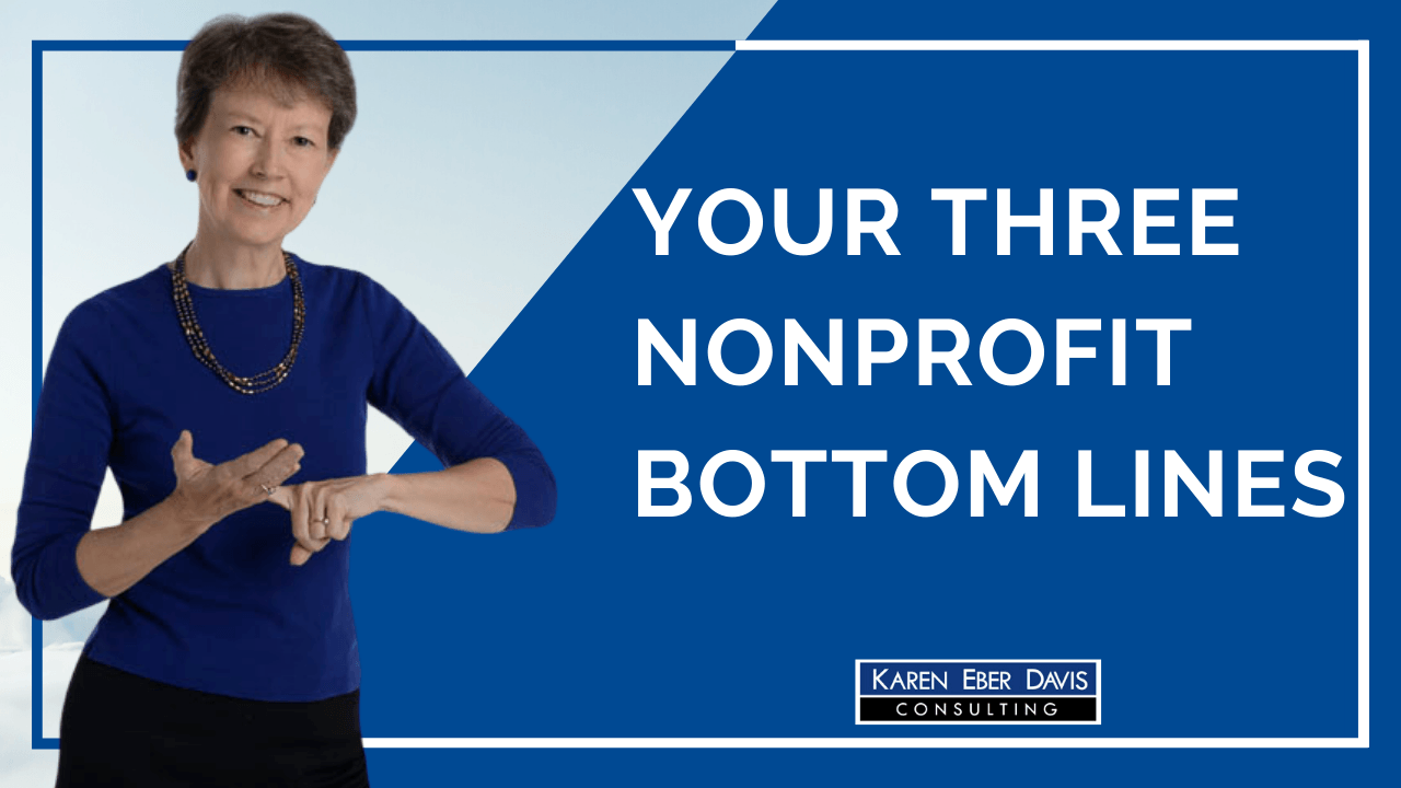 Your Three Nonprofit Bottom Lines | Nonprofit Leadership