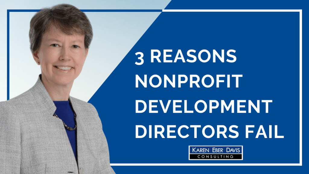 The Three Reasons Nonprofit Development Directors Fail