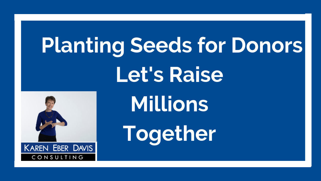 Planting Donor Seeds: Let's Raise Millions Together