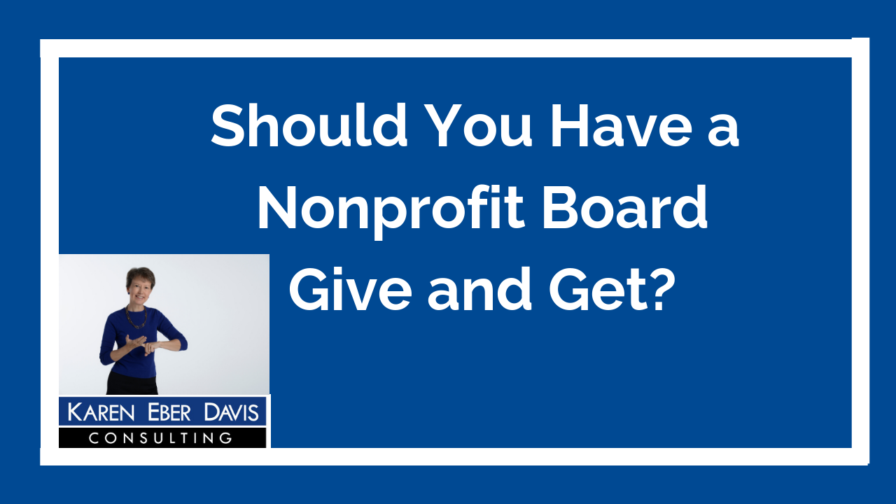 Should You Have a Nonprofit Board Give and Get?