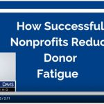 #36 How Successful Nonprofits Reduce Donor Fatigue