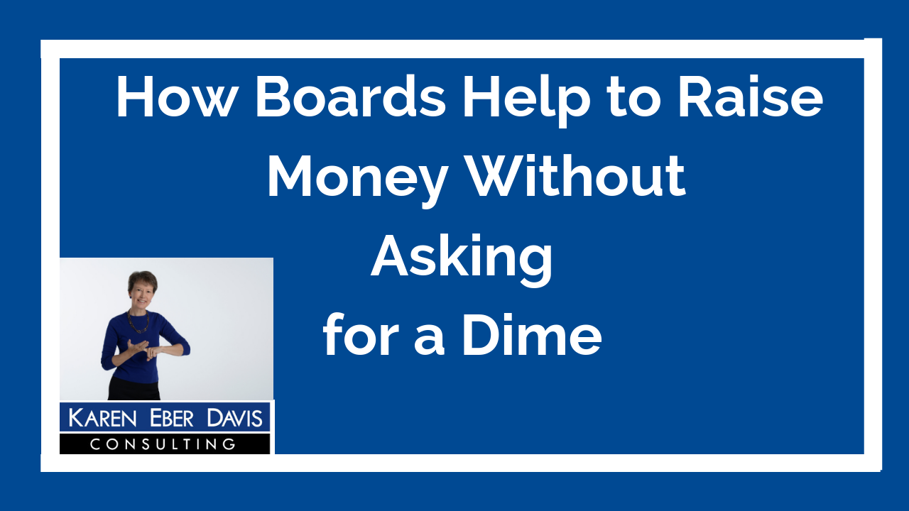 How Boards Help to Raise Money Without Asking for a Dime