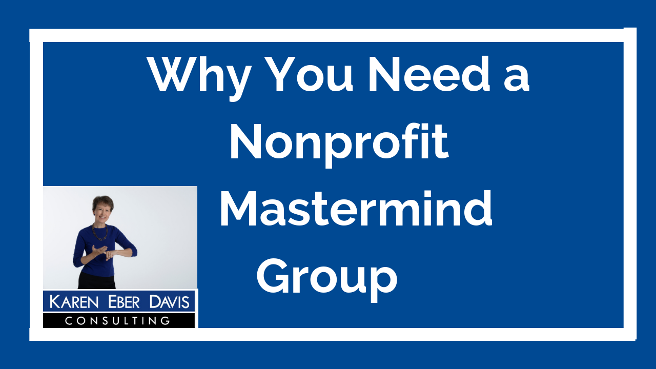 Why You Need a Nonprofit Mastermind Group