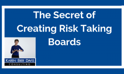 What's the Secret to Boards that Take Smart Risks?