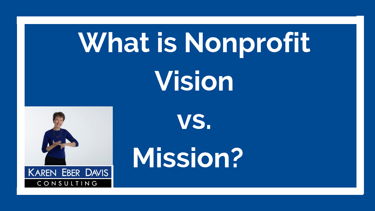 What is Nonprofit Vision vs Mission?