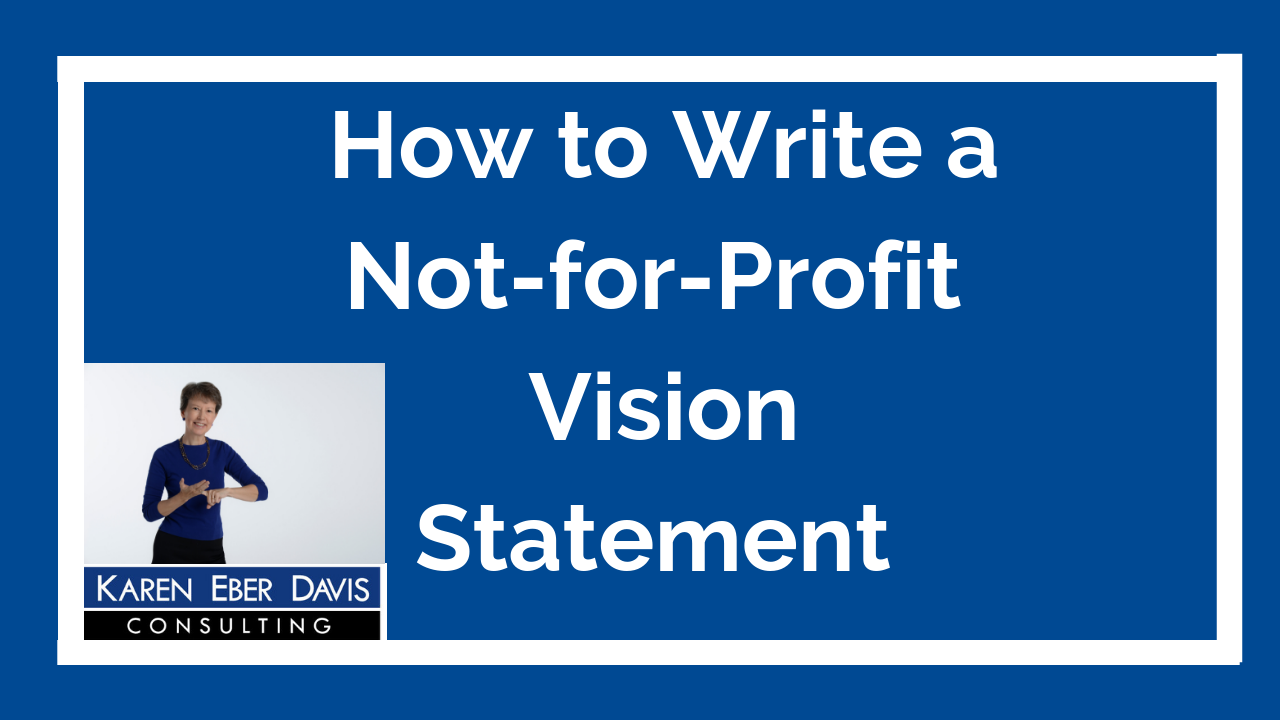 How to Write a Non-for-Profit Vision Statement