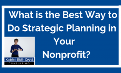 What is the Best Way to Do Strategic Planning in Your Nonprofit?