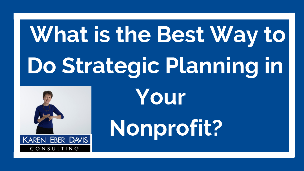 What Is the Best Way to Implement Strategic Planning in Your Nonprofit?