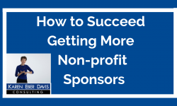 How to Succeed Getting Non-profit Corporate Sponsors