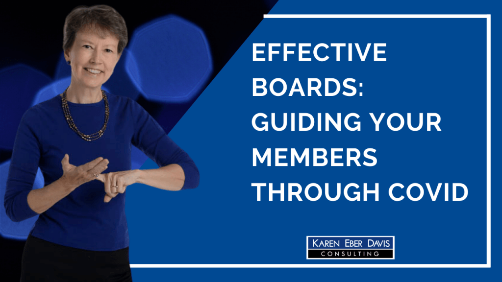 Effective Boards: Guiding Your Members Through COVID