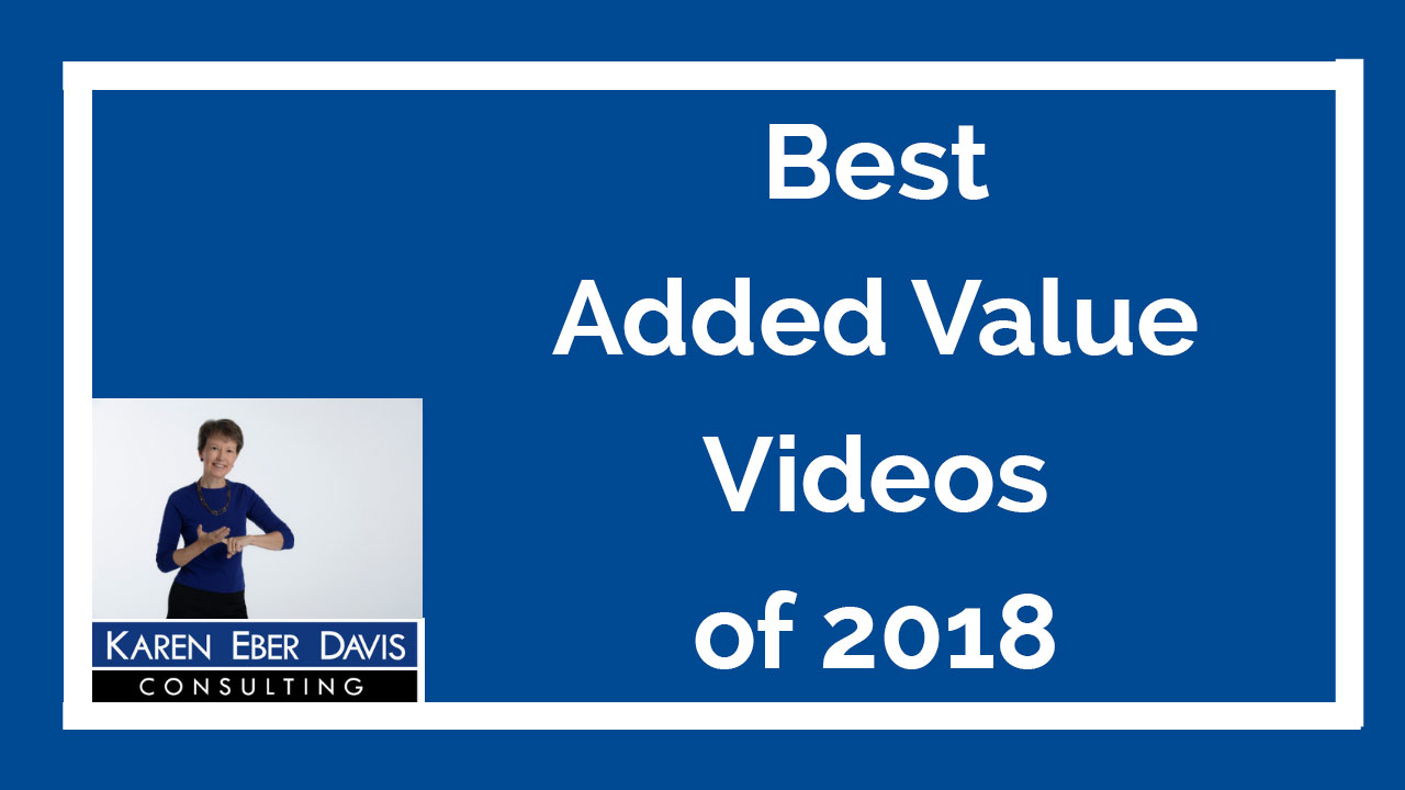 Best of Karen's 2018 Added Value Videos