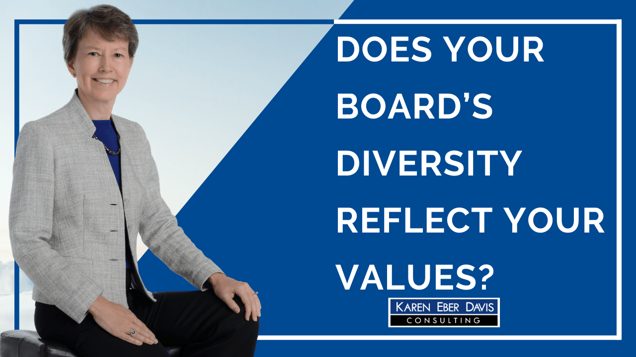 Does Your Board's Diversity Reflect Your Values?