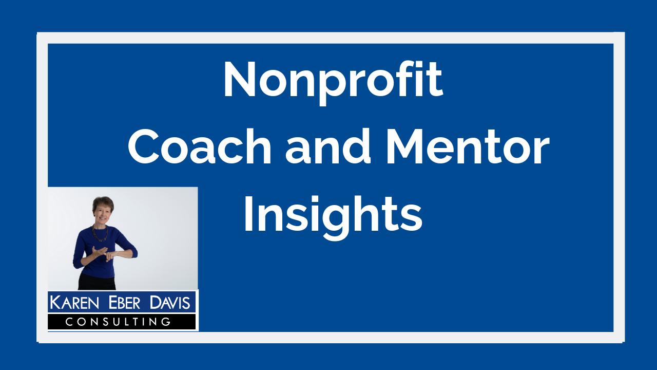 Karen's Top Nonprofit Coach and Mentor Insights