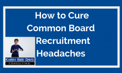 Watch: How to Cure Common Nonprofit Board Recruitment Headaches