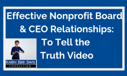 Effective Nonprofit Board and CEO Relationships: To Tell the Truth Video