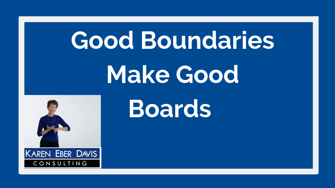 Good Boundaries Make Good Nonprofit Board Members