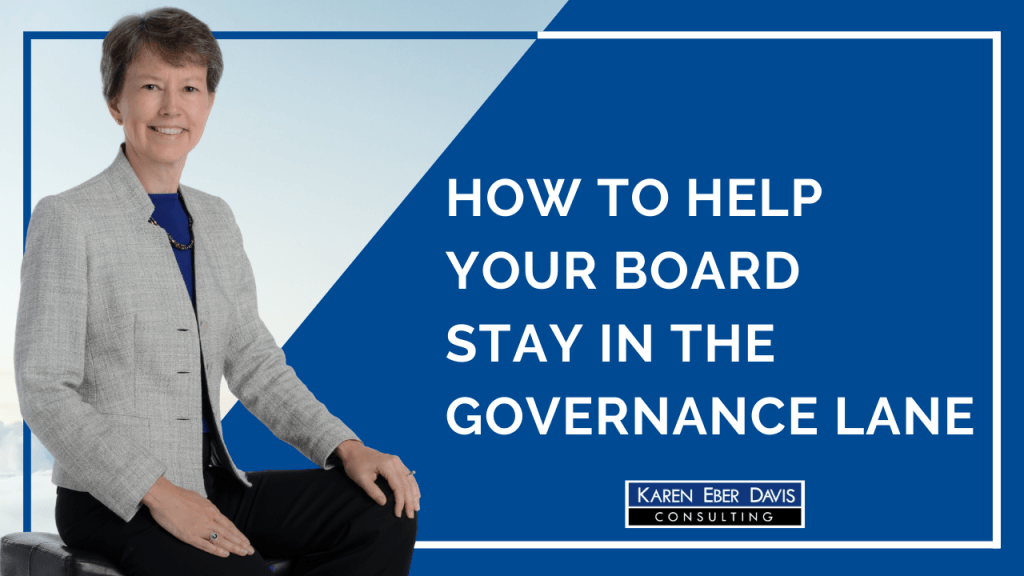 How to Help Your Nonprofit Board Stay in the Governance Lane