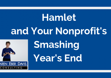 Hamlet and Your Smashing Nonprofit Year's End