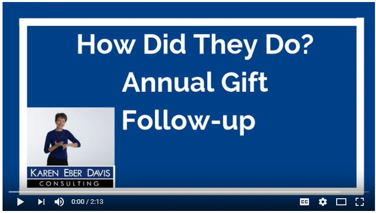How Did They Do? Annual Gift Follow-up