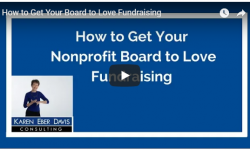 How to Get Your Board to Love Fundraising: Added Value Video