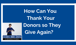 How Can You Thank Your Donors So They Give Again?