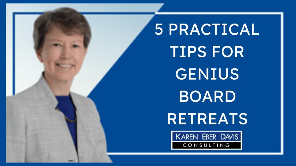 5 Practical Tips for Genius Board Retreats