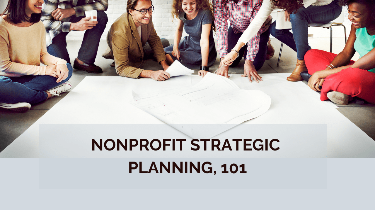 Nonprofit Strategic Planning 101