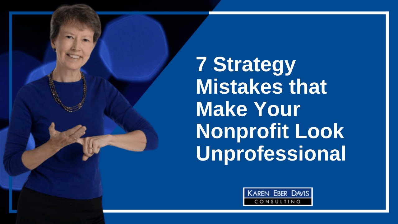 7 Strategy Mistakes that Make Your Nonprofit Look Unprofessional | 1. Amateur Language