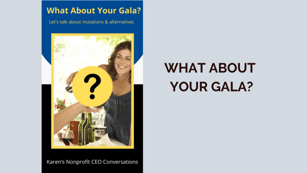 What about your gala?