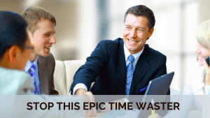 Stop this Epic Time Waster