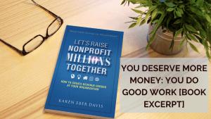 You Deserve More Money: You Do Good Work [book excerpt]