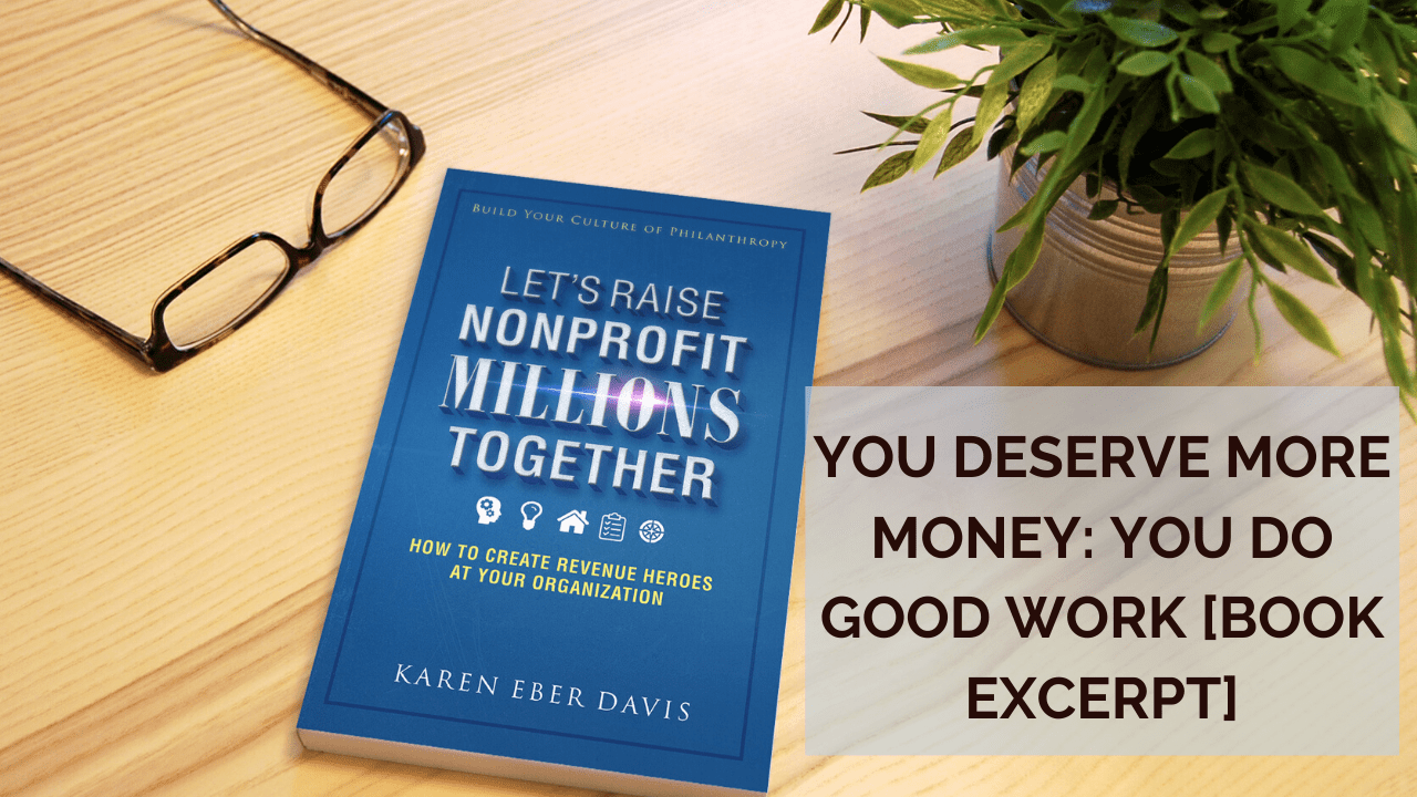 You Deserve More Money: You Do Good Work [book excerpt]