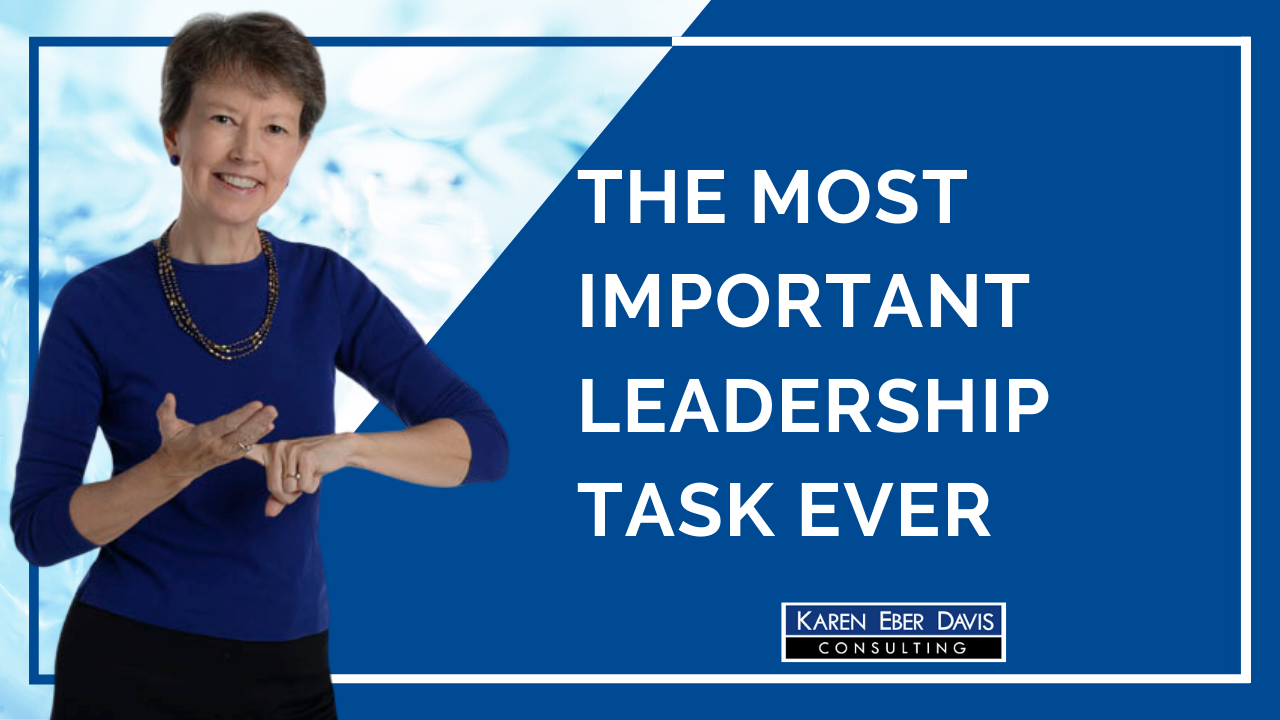 The Most Important Leadership Task Ever | Nonprofit Leadership