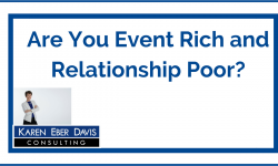 Watch: Are You Event Rich and Relationship Poor?