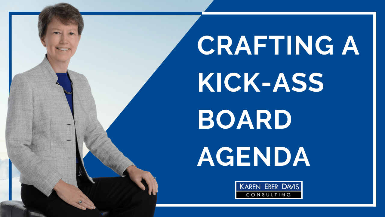 Crafting a Kick-Ass Board Agenda