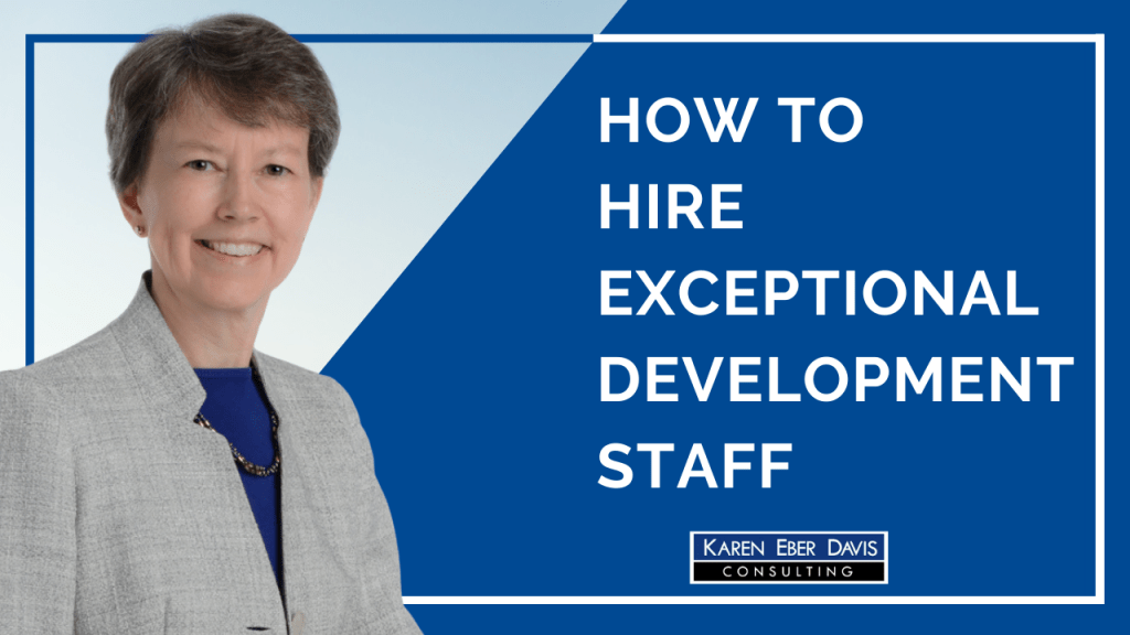How to Hire Exceptional Nonprofit Development Staff