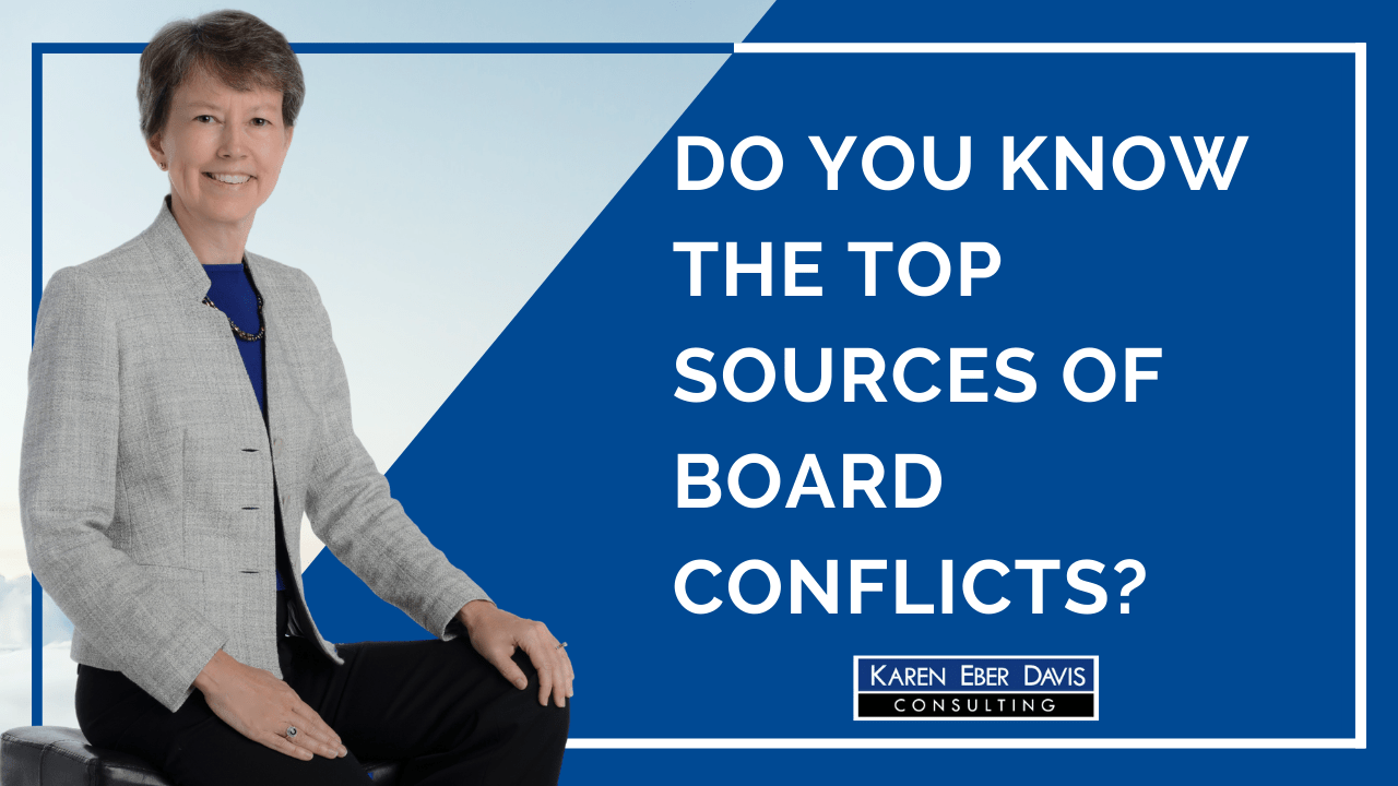 Do You Know The Top Sources of Board Conflicts?