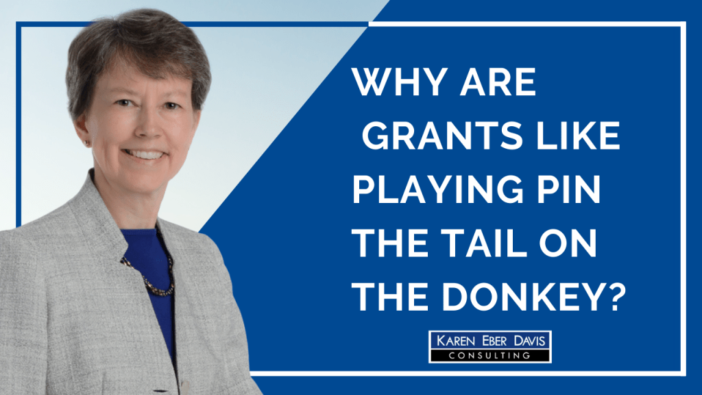 Why are Nonprofit Grants Like Playing Pin the Tail on the Donkey?