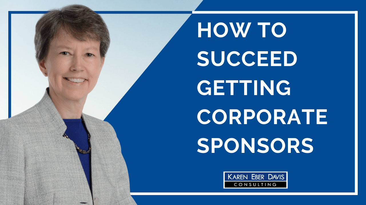 How to Succeed Getting Nonprofit Corporate Sponsors