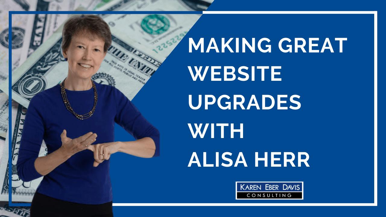 Making Great Website Upgrades with Alisa Herr