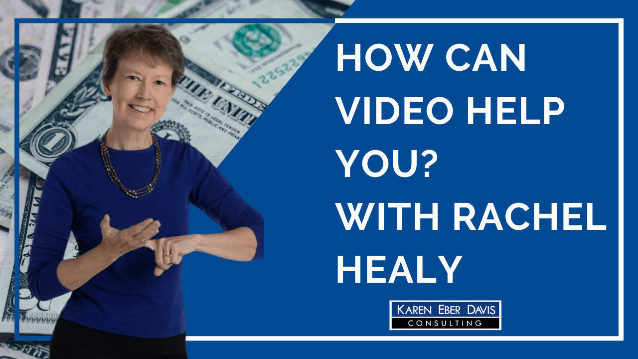 How Can Video Help Your Nonprofit? With Rachel Healy