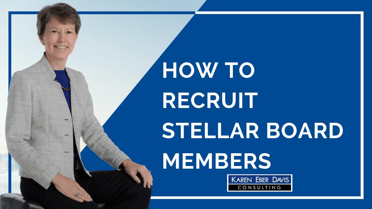 How to Recruit Stellar Nonprofit Board Members