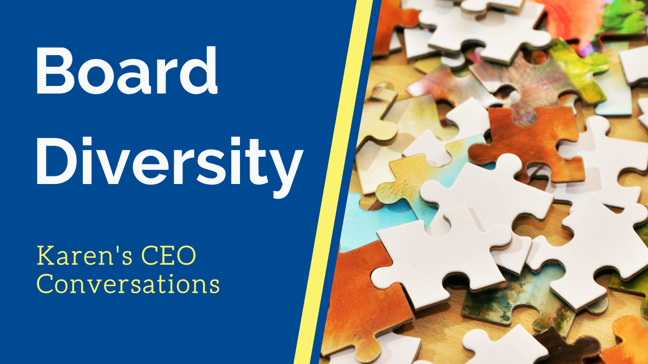 Board Diversity: Practical & Reliable Tools for the Journey