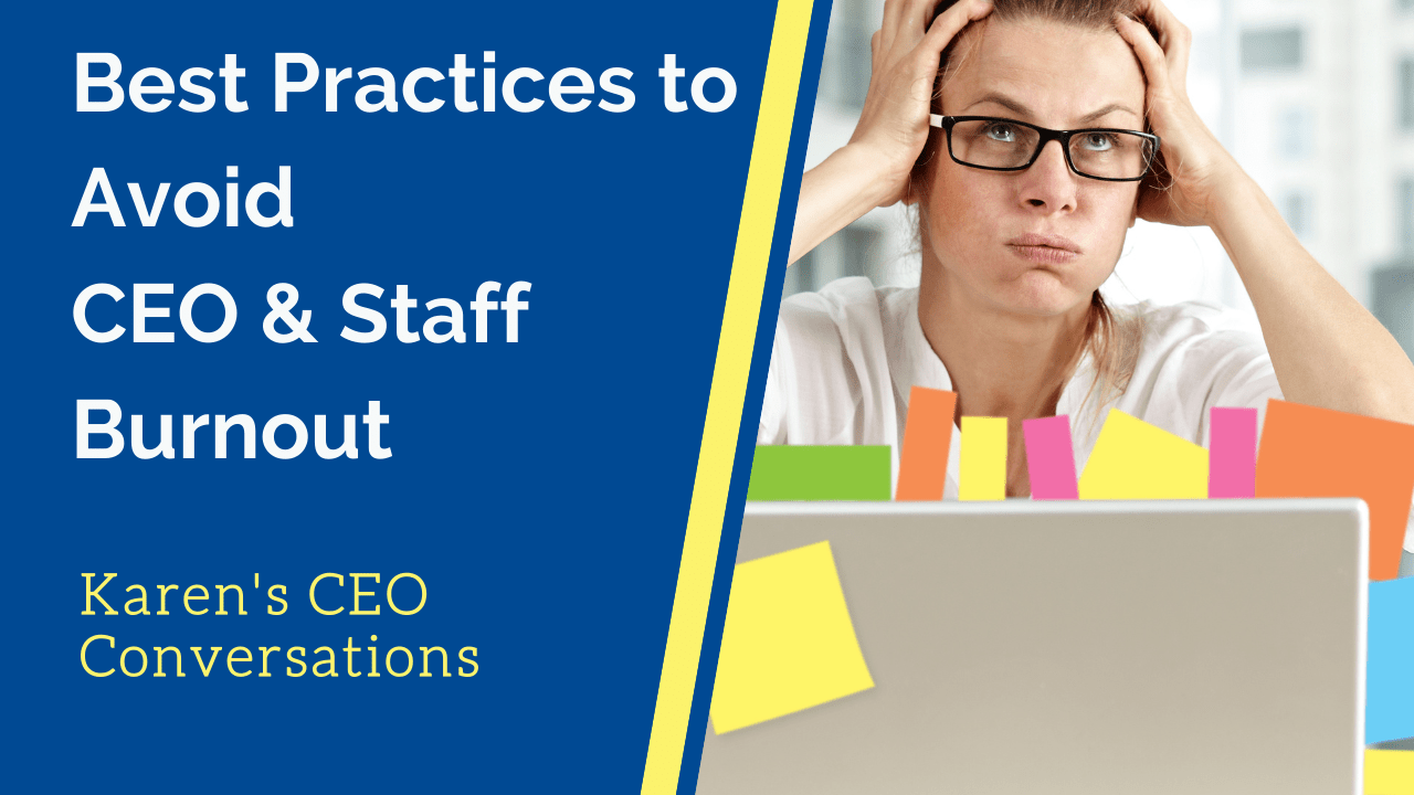 Best Practices to Avoid Nonprofit CEO and Staff Burnout