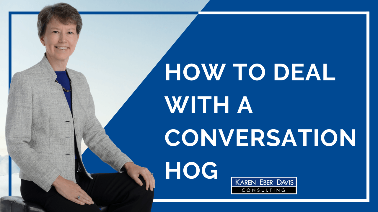 How to Deal with a Conversation Hog