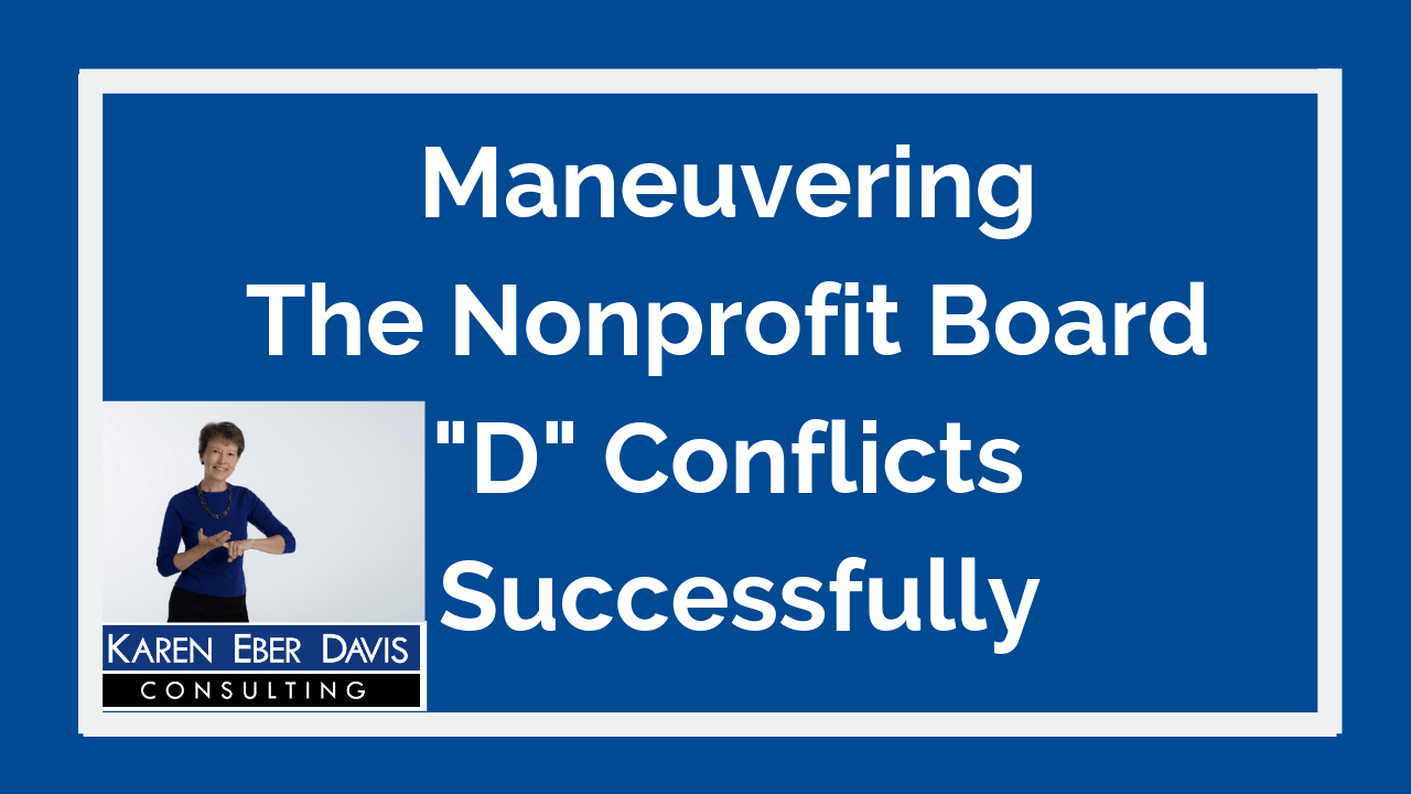 Maneuvering the Big Nonprofit Board Conflicts Successfully
